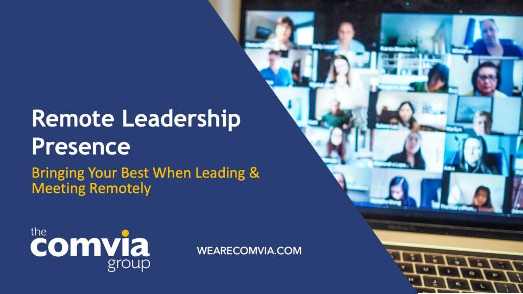 Remote Leadership Presence Workshops