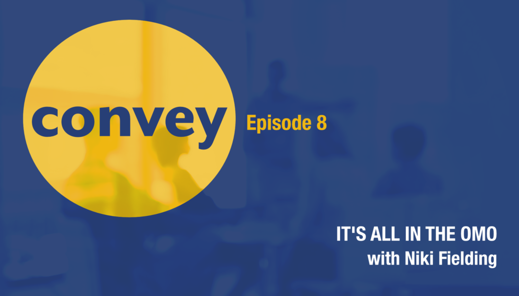 Convey Communication Podcast Episode 8 Niki Fielding